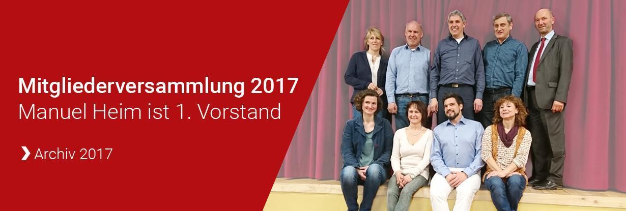 Mitgliederversammlung 2017 - Manuel Heim ist neuer Vorstand