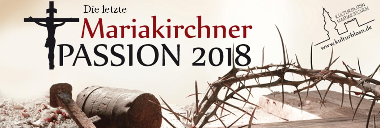 Die letzte Mariakirchner Passion